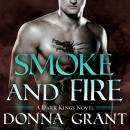 Smoke and Fire, Donna Grant