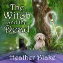 The Witch and Dead Audiobook