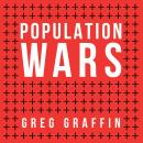 Population Wars: A New Perspective on Competition and Coexistence, Greg Graffin