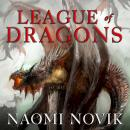 League of Dragons, Naomi Novik