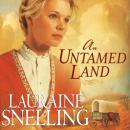 Untamed Land, Lauraine Snelling