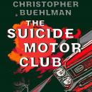 Suicide Motor Club, Christopher Buehlman