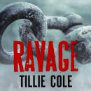 Ravage, Tillie Cole