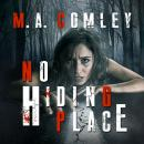 No Hiding Place, M. A. Comley