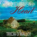 Wild Irish Heart, Tricia O'Malley