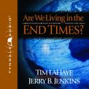 Are We Living in the End Times? Audiobook