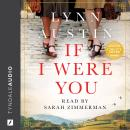 If I Were You: A Novel Audiobook