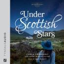 Under Scottish Stars Audiobook