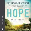 Hope: Living Fearlessly in a Scary World Audiobook