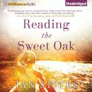 Reading the Sweet Oak, Jan Stites