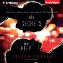 Secrets We Keep, Trisha Leaver