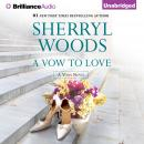Vow to Love, Sherryl Woods