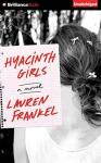 Hyacinth Girls, Lauren Frankel