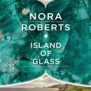 Island of Glass, Nora Roberts
