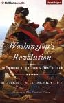 Washington's Revolution, Robert Middlekauff