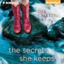 Secrets She Keeps, Deb Caletti
