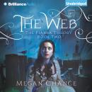 Web, Megan Chance