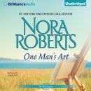 One Man's Art, Nora Roberts