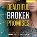 Beautiful Broken Promises, Kimberly Lauren