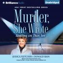 Murder, She Wrote: Skating on Thin Ice, Donald Bain, Jessica Fletcher