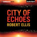 City of Echoes, Robert Ellis