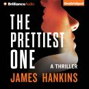 Prettiest One, James Hankins