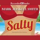 Salty, Mark Haskell Smith
