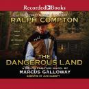 Ralph Compton The Dangerous Land Audiobook
