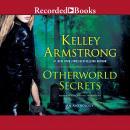 Otherworld Secrets: An Anthology Audiobook