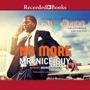 No More Mr. Nice Guy: A Family Business Novel Audiobook