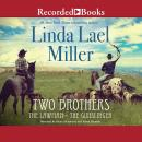 Two Brothers, Linda Lael Miller