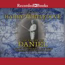 House of Daniel: A Novel of Wild Magic, the Great Depression, and Semipro Ball, Harry Turtledove