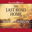 Last Road Home, Danny Johnson
