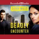 Deadly Encounter Audiobook