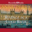 Revenge in a Cold River, Anne Perry
