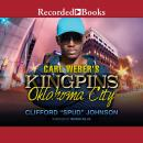 Carl Weber's Kingpins: Oklahoma City, Clifford 'spud' Johnson