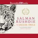 The Jaguar Smile: A Nicaraguan Journey Audiobook