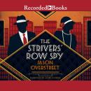 Strivers' Row Spy, Jason Overstreet