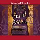 A Deadly Affection Audiobook