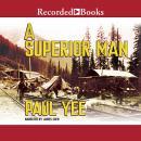A Superior Man Audiobook
