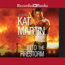 Into The Firestorm, Kat Martin
