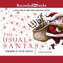 The Usual Santas: A Collection of Soho Crime Christmas Capers Audiobook
