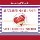Sweet, Thoughtful Valentine, Alexander McCall Smith
