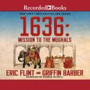 1636: Mission to the Mughals Audiobook