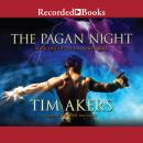 Pagan Night, Tim Akers
