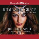 Redeeming Grace: Ruth's Story, Jill Eileen Smith