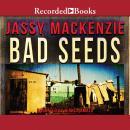 Bad Seeds Audiobook