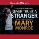 Never Trust a Stranger Audiobook