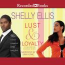 Lust & Loyalty Audiobook