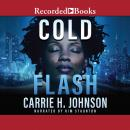 Cold Flash, Carrie H. Johnson